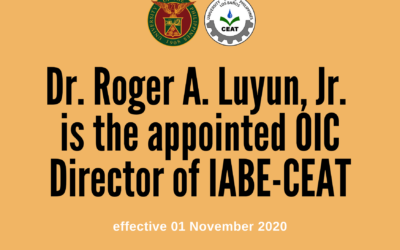 Dr. Luyun as OIC Director of IABE-CEAT